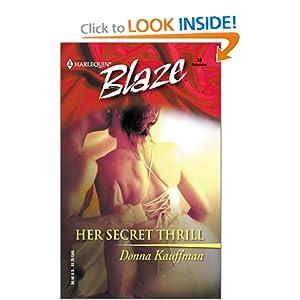 Her Secret Thrill (Harlequin Blaze, No 18) Donna Kauffman