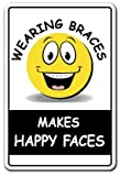 Orthodontist Sign | Indoor/Outdoor | Funny Home