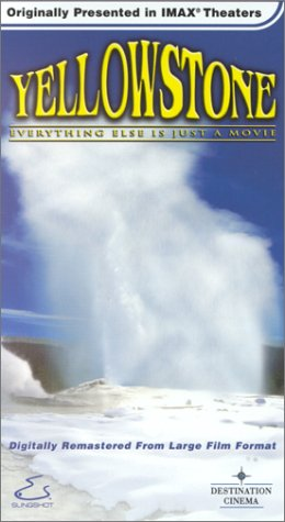Yellowstone - Everything Else Is Just a Movie (IMAX) [VHS]