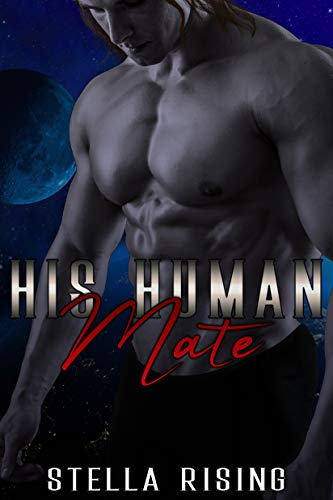 His Human Mate (Captives of the Dominars Book 3)