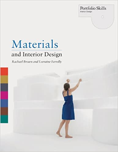Materials And Interior Design Portfolio Skills Lorraine Farrelly Rachael Brown 9781856697590 Amazon Books