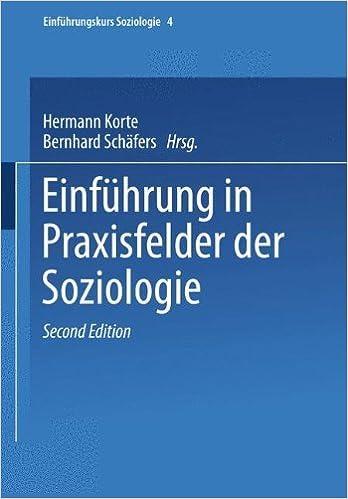 Einführung In Praxisfelder Der Soziologie Korte Hermann Und Bernhard Schäfers: