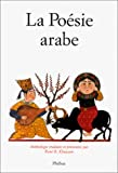 img - for La po sie arabe book / textbook / text book