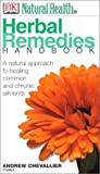 Herbal Remedies Handbook, Andrew Chevallier, 0789471779