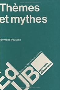 Thèmes et mythes par Raymond Trousson