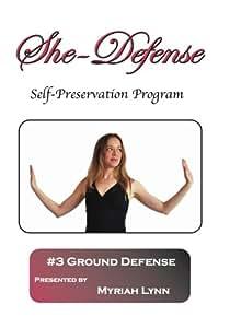 She-Defense #3 Ground Defense