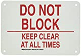Brady 123815 Door Sign s Sign, Legend'Do Not Block Keep Clear At All Times', 7' Height, 10' Weight, Red on White
