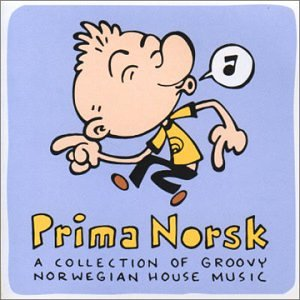 Various artists prima norsk a collection of groovy for Groovy house music