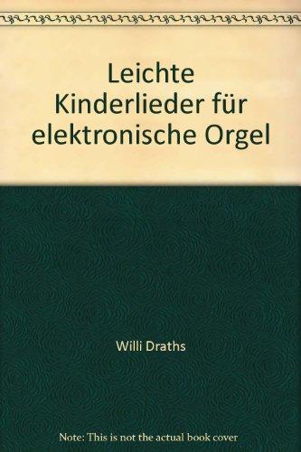 Leichte Kinderlieder fr elektronische Orgel