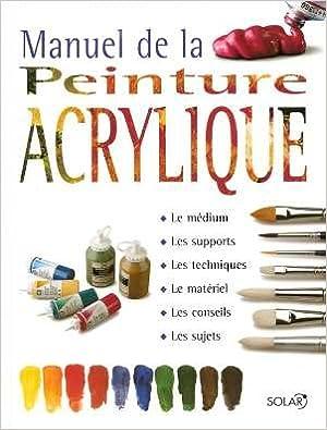 Lire un Manuel de la peinture acrylique epub pdf