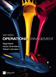 img - for Operations Management with MyOMLab (6th Edition) by Slack Nigel Chambers Stuart Johnston Robert (2010-01-27) Paperback book / textbook / text book