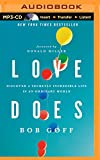 img - for Love Does: Discover a Secretly Incredible Life in an Ordinary World book / textbook / text book