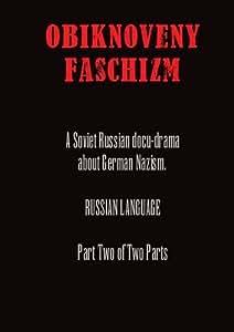 Obiknoveny Faschizm - Part 2