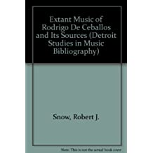Extant Music of Rodrigo De Ceballos and Its Sources (DETROIT STUDIES IN MUSIC BIBLIOGRAPHY) (English and Latin Edition)