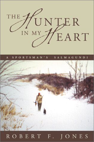 The Tracker in my Heart: A Sportsman's Salmagundi