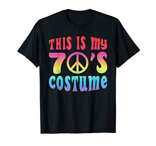 70s Costumes Ideas Mens - This Is My 70s Costume Shirt