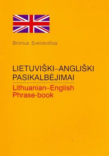 Lithuanian-English Phrase Book for Tourists (English and Lithuanian Edition)...