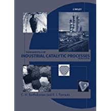 Fundamentals of Industrial Catalytic Processes
