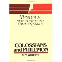 The Epistles of Paul to the Colossians and to Philemon: An Introduction and Commentary (Tyndale New Testament Commentaries)