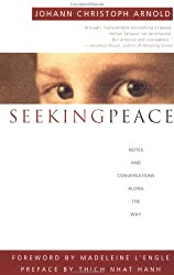 Seeking Peace: Notes and Conversations Along the Way