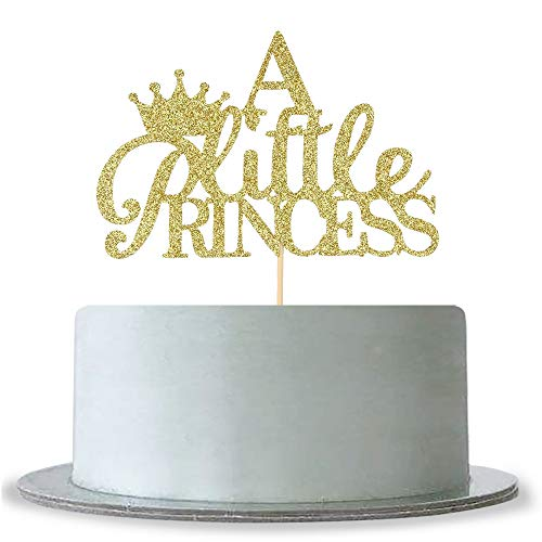 A Little Princess with Crown Cake Topper Gold Glitter Baby Birthday Party - Baby Shower, Gender Reveal Party Decoration -
