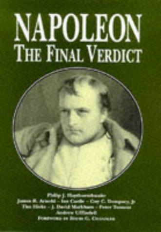 Napoleon: The Final Verdict