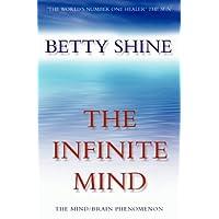 The Infinite Mind: The Mind/Brain Phenomenon (Imprisoned Brain)