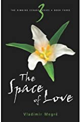 By Vladimir Megre - The Space of Love (The Ringing Cedars, Book 3) (2nd) (12.2.2007) Paperback