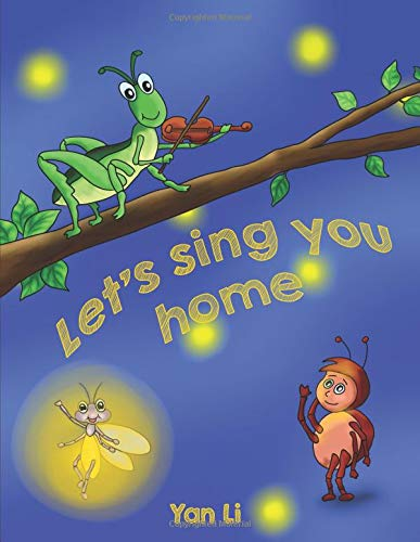 Let's sing you home: 让我们歌唱伴你回家 (Human and Nature) ePub fb2 book