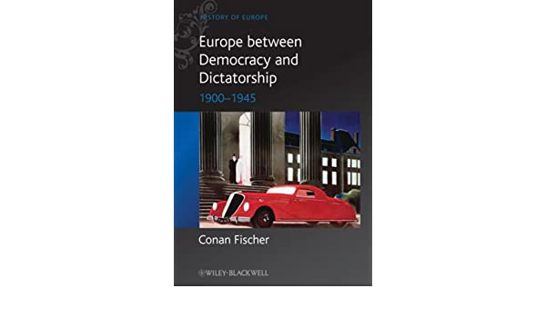 Europe Between Dictatorship Democracy Blackwell History of Europe: Amazon.es: Fischer: Libros en idiomas extranjeros