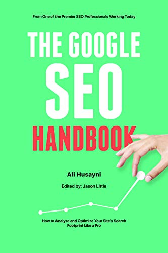 Amazon com: The Google SEO Handbook: How to Analyze and