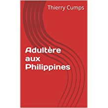 Adultère aux Philippines (French Edition)