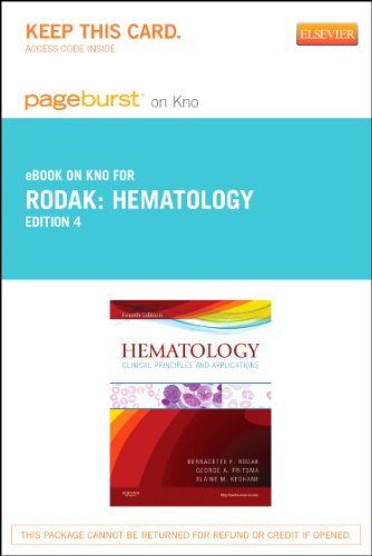 Hematology - Elsevier eBook on Intel Education Study (Retail Access Card): Clinical Principles and Applications, 4e