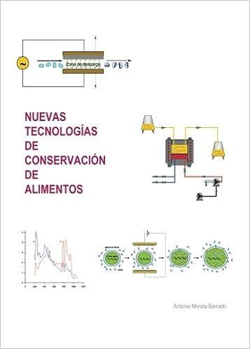 Nuevas tecnologías de conservación de alimentos (Spanish Edition): Morata Barrado Antonio: 9788496709201: Amazon.com: Books
