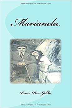 Book Marianela (Spanish Edition) by Benito P?ez Gald? (2016-03-15)