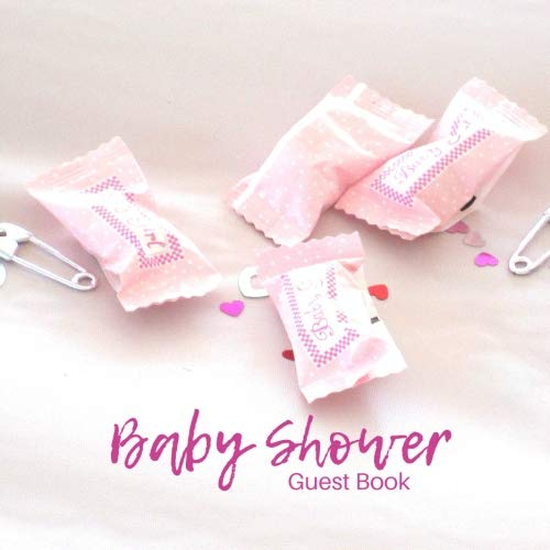 Baby Shower Guest Book: Guest Book. Free Layout Message Book For Family and Friends To Write in, Men, Women, Boys & Girls / Party, Home / Use Spaces ... size -