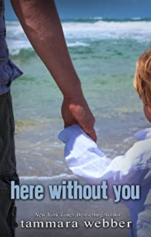 Here Without You (Between the Lines Book 4) by [Webber, Tammara]
