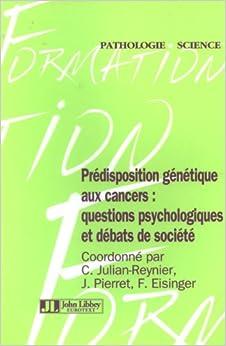 Prédisposition génétique aux cancers (French Edition)