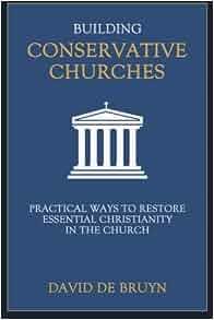 Building conservative churches practical ways to restore - De breuyn mobel ...