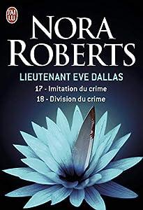 Mass Market Paperback Lieutenant Eve Dallas, Tome 17 et 18 : Imitation du crime ; Division du crime Book