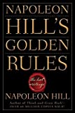 Napoleon Hill's Golden Rules: The Lost Writings (Paperback) By Napoleon Hill