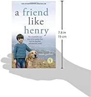 The Boy Whose Brain Could Unlock Autism >> A Friend Like Henry The Remarkable True Story Of An