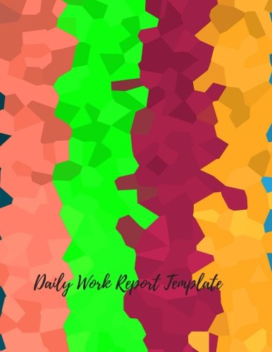 Daily Work Report Template: Undated Activity Tracking Notebook. Fill in Date, Time And Activity & Done By. 31 entries per page. Journal 100 Pages. Pad is 8.5 Inches By 11 Inches (Activity Log)