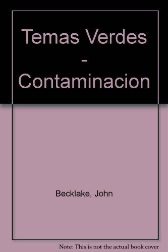Temas Verdes - Contaminacion (Spanish Edition)