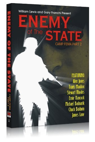 Enemy of the State: Camp FEMA Part 2 by William Lewis