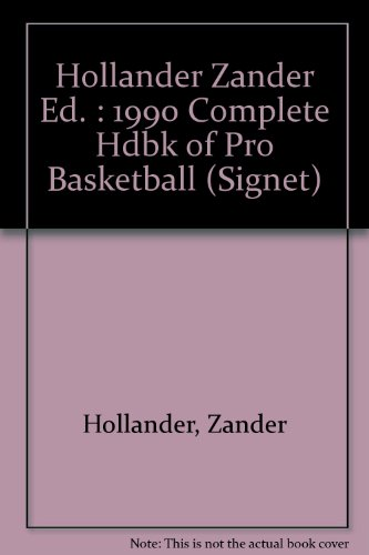 The Complete Handbook of Pro Basketball 1990: 1990 Edition ()