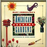 Mary Emmerling's American Country Gardens