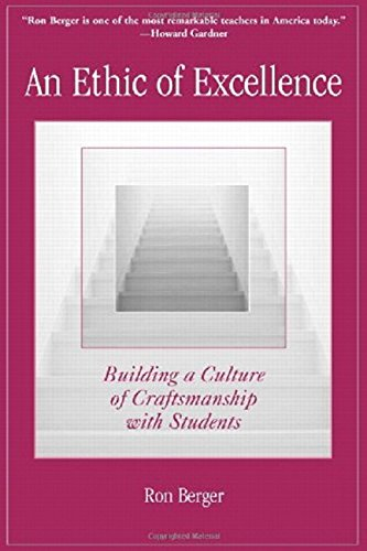 Pdf Teaching An Ethic of Excellence: Building a Culture of Craftsmanship with Students