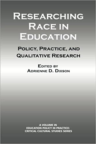Researching Race in Education: Policy, Practice and Qualitative Research (Education Policy in Practice: Critical Cultural Studies)