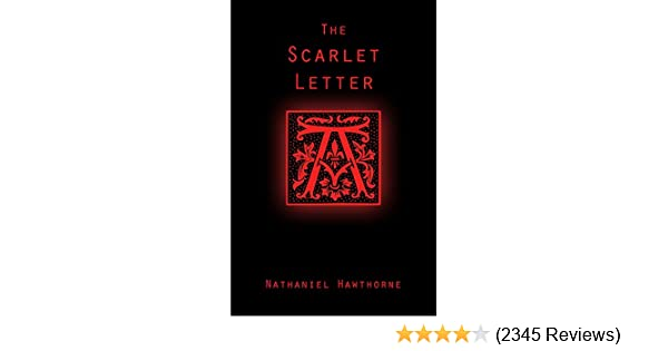 The Scarlet Letter Illustrated Kindle Edition By Nathaniel